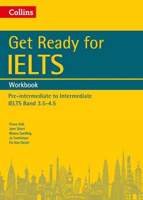 Collins English For IELTS - Get Ready For IELTS: Workbook: IELTS 4+ (A2+)