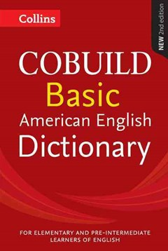 Collins COBUILD American Basic Dictionary [Second Edition]