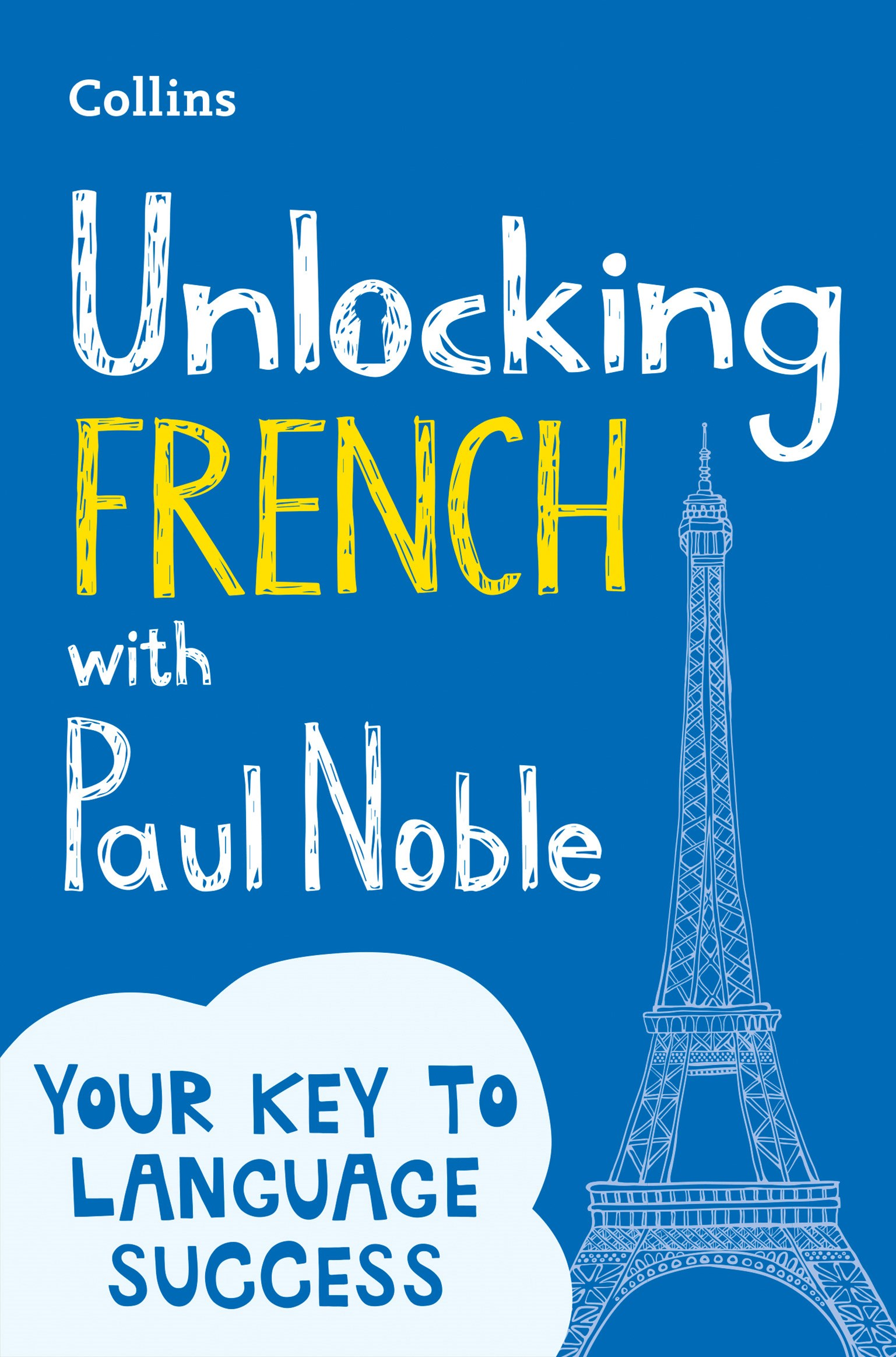 Unlocking French with Paul Noble: Your Key to Language Success