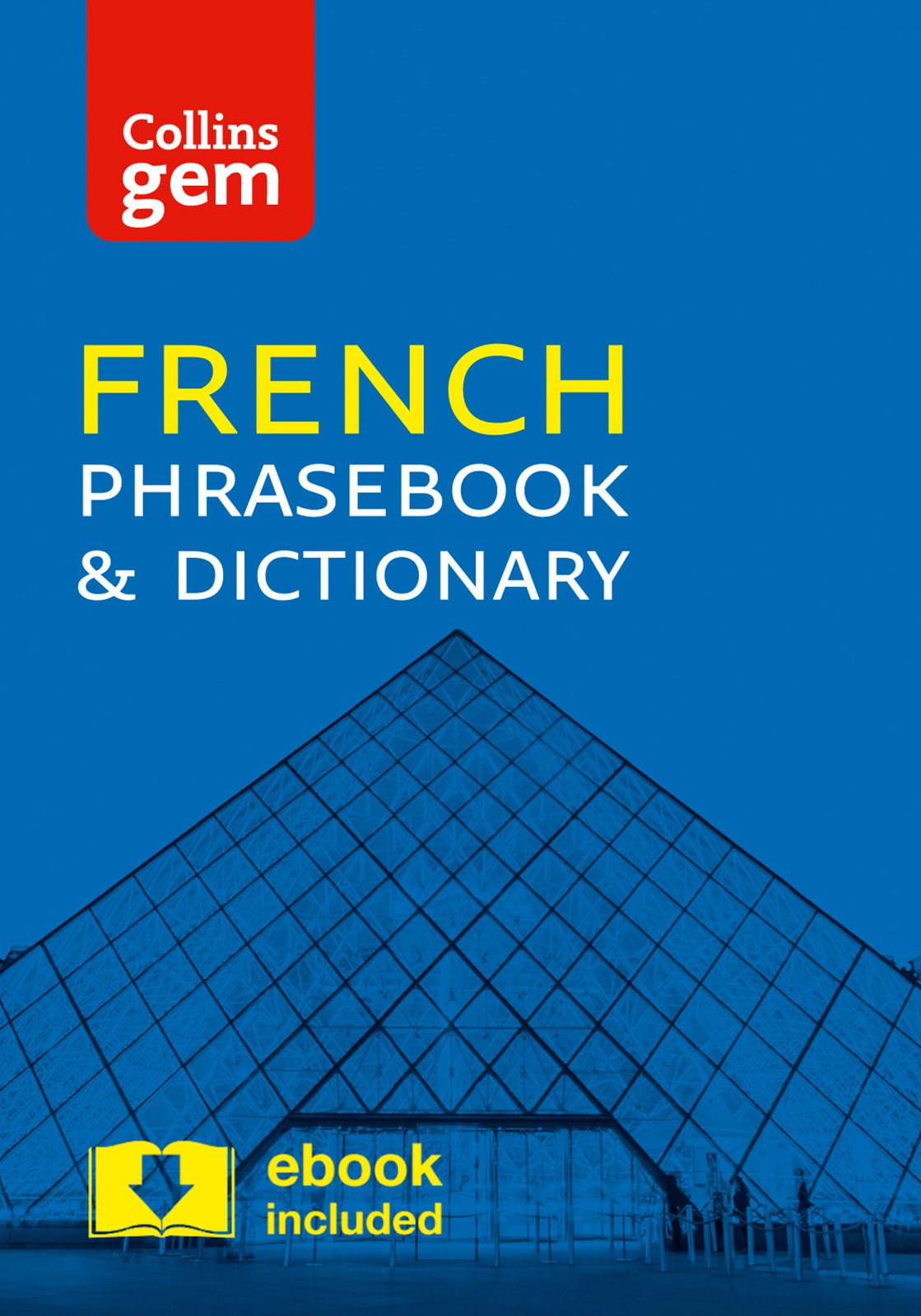 Collins Gem French Phrasebook and Dictionary [4th Edition]