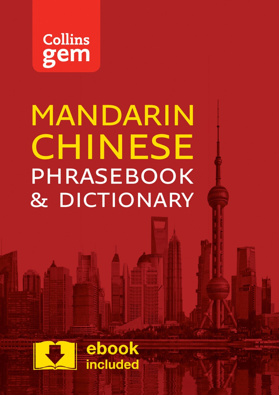 Collins Gem Mandarin Phrasebook And Dictionary [Third Edition]