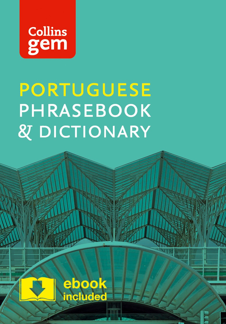 Collins Gem Portuguese Phrasebook and Dictionary [4th Edition]
