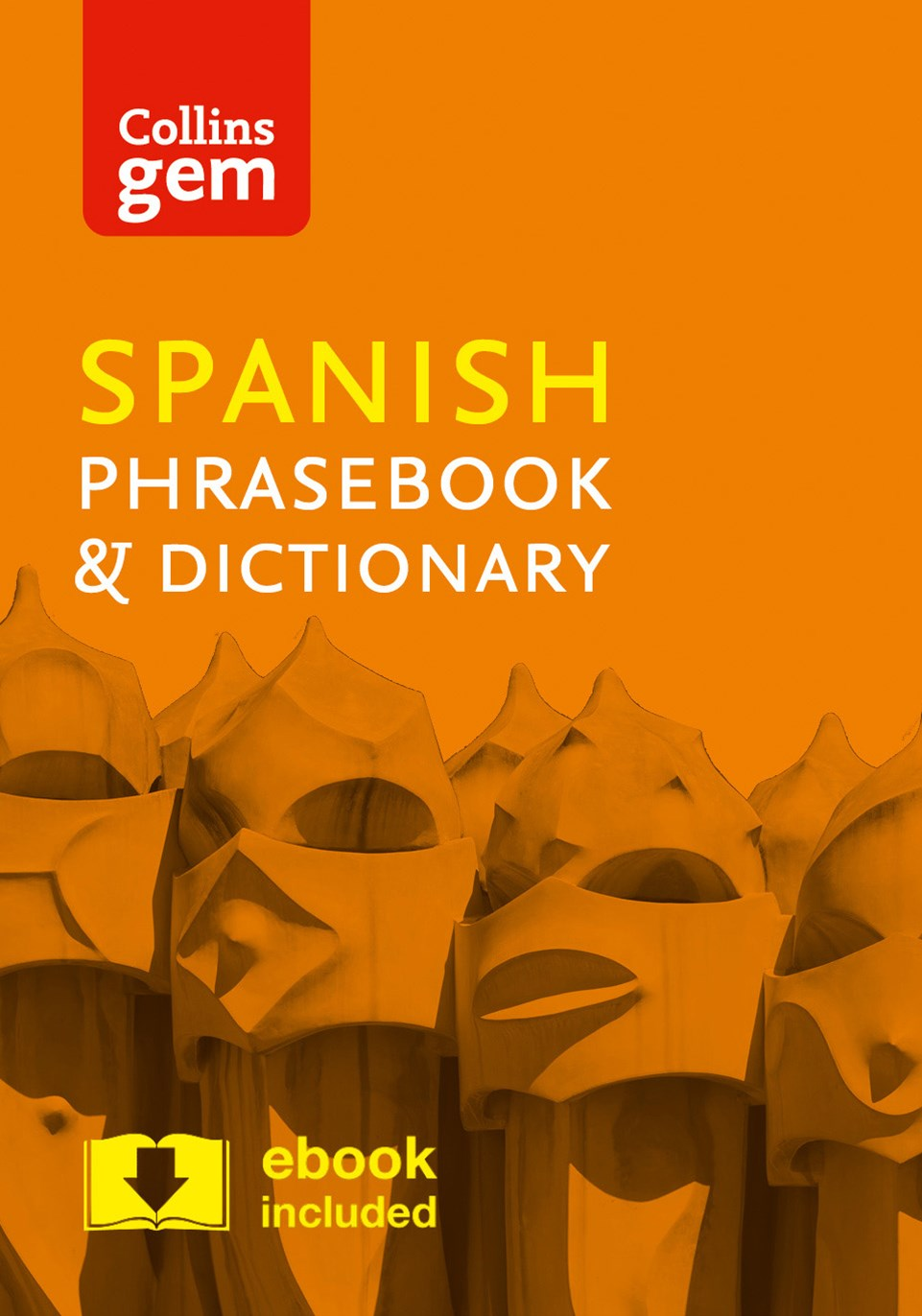 Collins Gem Spanish Phrasebook And Dictionary [4th Edition]
