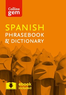 Collins Gem Spanish Phrasebook And Dictionary [4th Edition] by Collins Dictionaries (9780008135942) - PaperBack - Non-Fiction