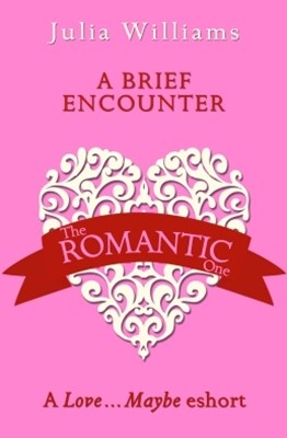 (ebook) A Brief Encounter: A Love…Maybe Valentine eShort