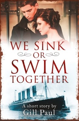 (ebook) We Sink or Swim Together: An eShort love story