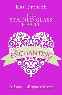 (ebook) The Stained Glass Heart: A Love…Maybe Valentine eShort