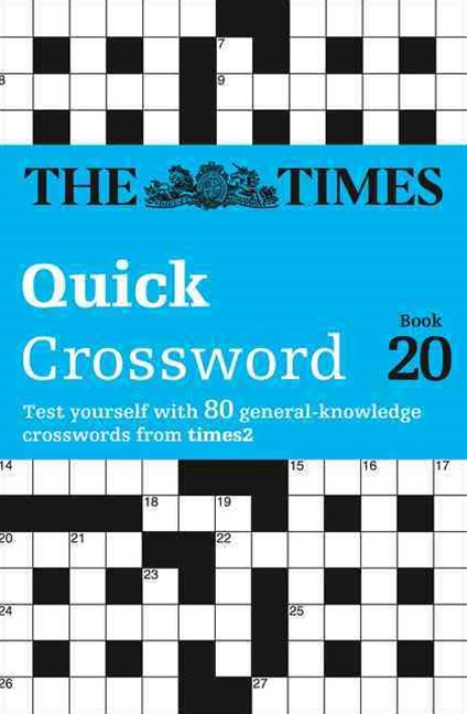 The Times Quick Crossword Book 20: 80 General Knowledge Puzzles From TheTimes 2