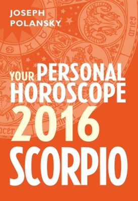 Scorpio 2016: Your Personal Horoscope