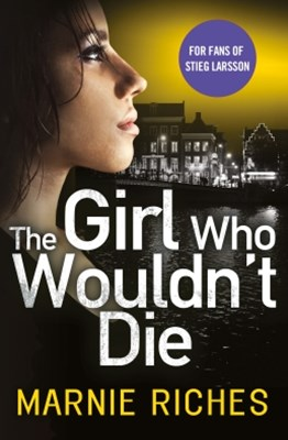 (ebook) The Girl Who Wouldn't Die: The first book in an addictive crime series that will have you gripped (George McKenzie, Book 1)