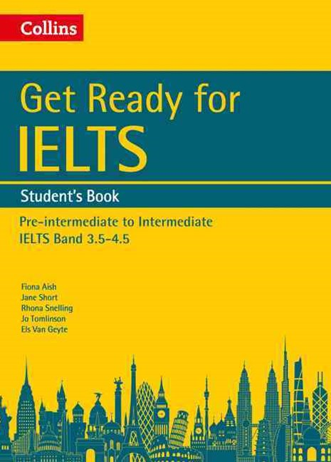 Collins English For IELTS - Get Ready For IELTS: Student's Book: IELTS 4+ (A2+)