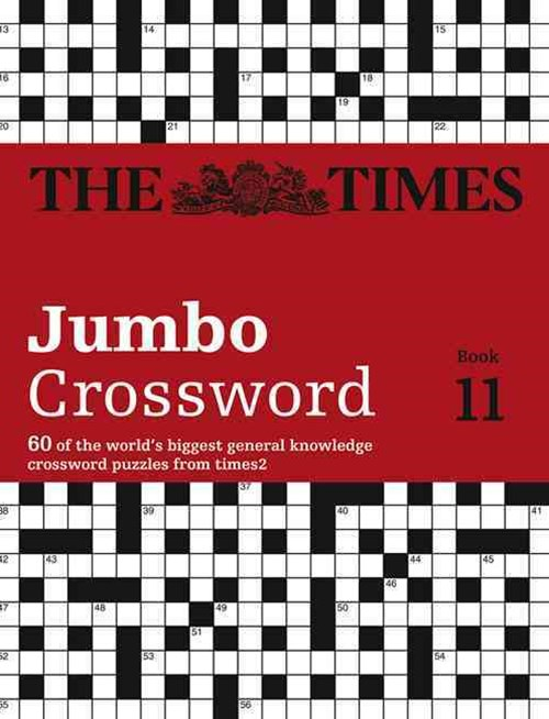 The Times 2 Jumbo Crossword Book 11: 60 Of The World's Biggest Puzzles From The Times 2