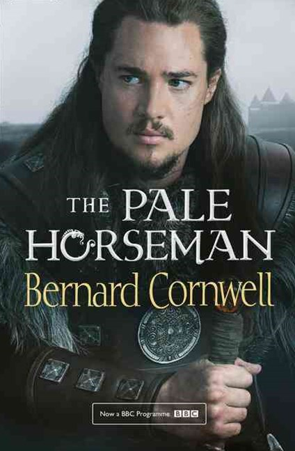 The Pale Horseman [TV Tie-in Edition]