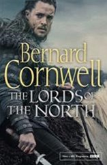 The Lords of the North [TV Tie-in Edition]