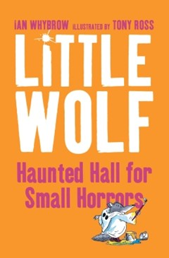 Little WolfGÇÖs Haunted Hall for Small Horrors