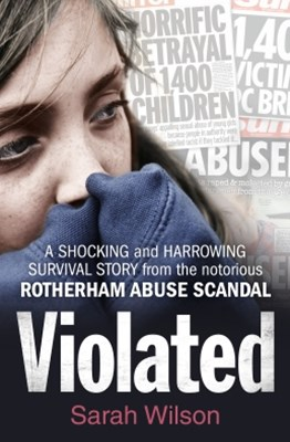 (ebook) Violated: A Shocking and Harrowing Survival Story From the Notorious Rotherham Abuse Scandal
