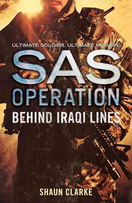 SAS Operation - Behind Iraqi Lines