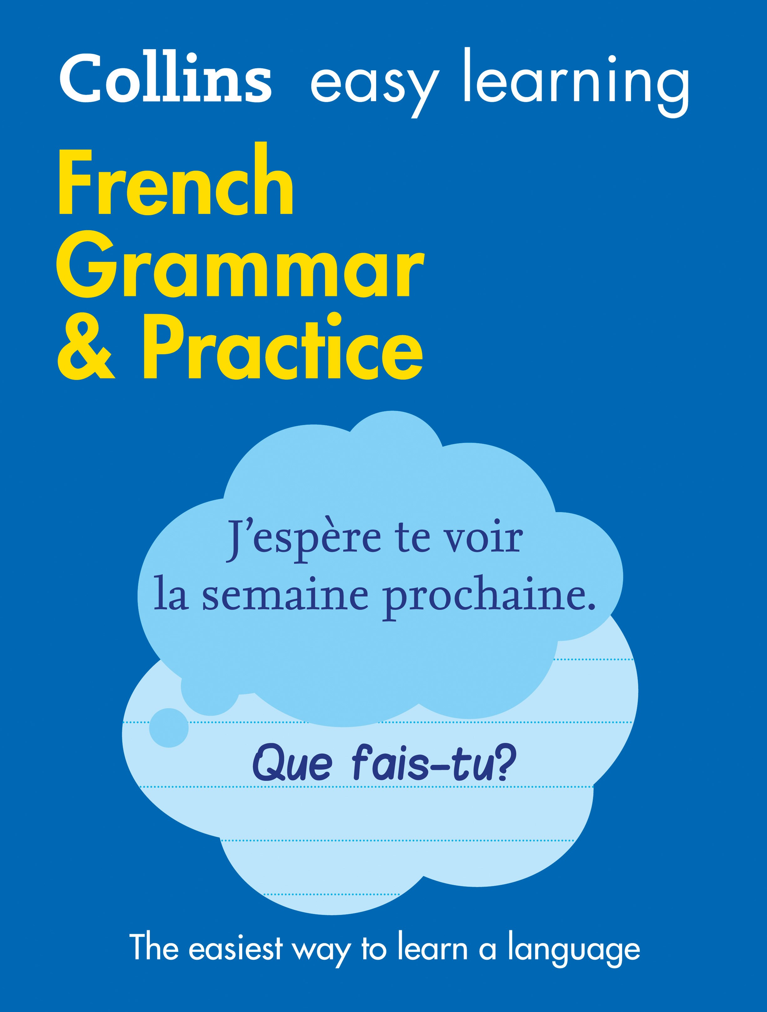 Collins Easy Learning French Grammar and Practice [2nd Edition]
