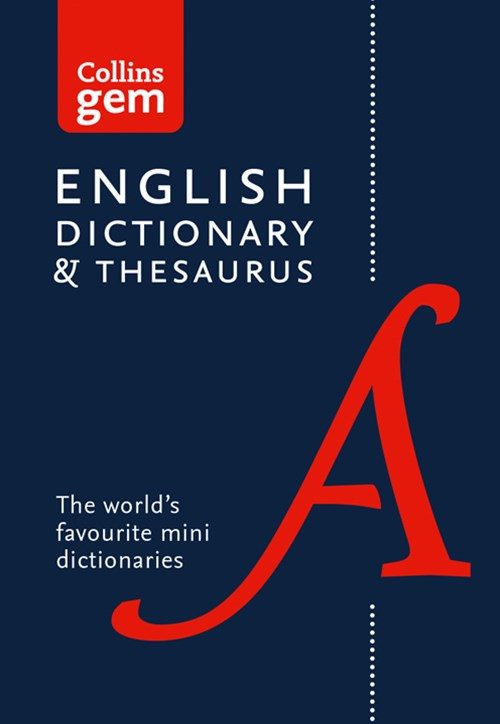 Collins Gem Dictionary and Thesaurus [6th Edition]