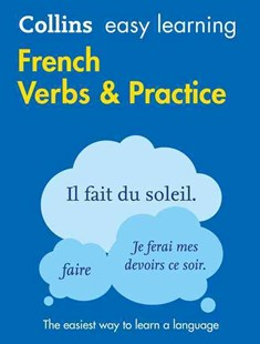 Collins Easy Learning French Verbs And Practice [Second Edition] by Collins Dictionaries (9780008142087) - PaperBack - Non-Fiction