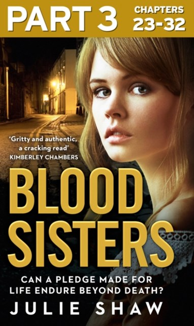 Blood Sisters: Part 3 of 3: Can a pledge made for life endure beyond death? (Tales of the Notorious