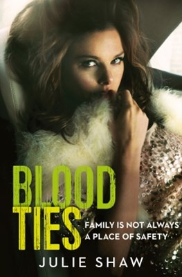 (ebook) Blood Ties: Family is not always a place of safety