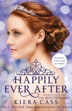 (ebook) Happily Ever After (The Selection series)