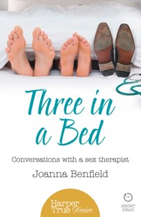 (ebook) Three in a Bed: Conversations with a sex therapist (HarperTrue Desire – A Short Read) - Biographies General Biographies
