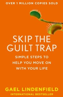 (ebook) Skip the Guilt Trap: Simple steps to help you move on with your life - Health & Wellbeing General Health
