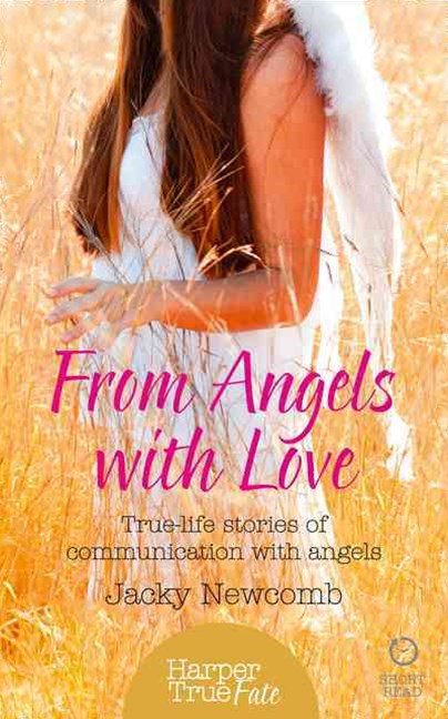 Harpertrue Fate - A Short Read - From Angels With Love: True-life Stories Of Communication With Ang