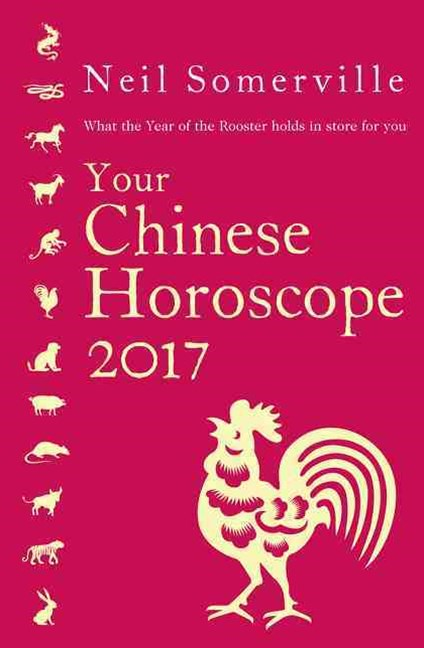 Your Chinese Horoscope 2017: What The Year Of The Rooster Holds In StoreFor You
