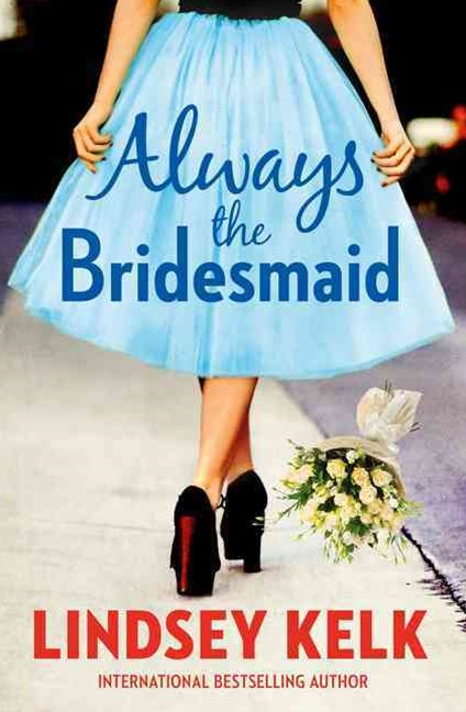 Always the Bridesmaid