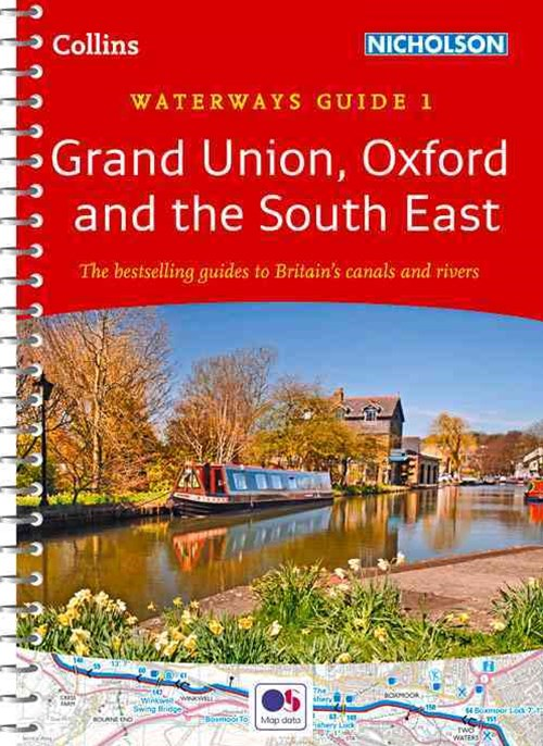Collins Nicholson Waterways Guides - Grand Union, Oxford & The South East No. 1 [New Edition]