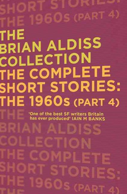 The Complete Short Stories: The 1960s Part Four