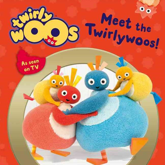 Twirlywoos: Meet The Twirlywoos