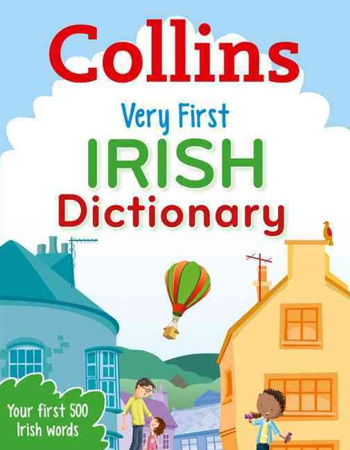 Collins Primary Dictionaries - Collins Very First Irish Dictionary
