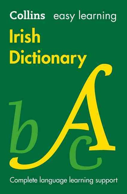 Collins Easy Learning Irish Dictionary [Second Edition]