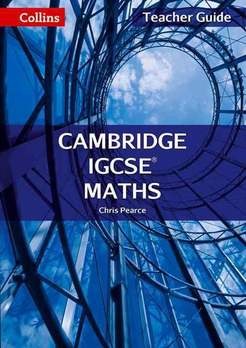 Collins Cambridge IGCSE - Cambridge IGCSE Maths Teacher Guide 2nd Edition