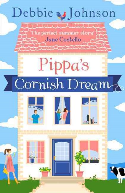 Pippa's Cornish Dream: The Only Summer Read You Need!