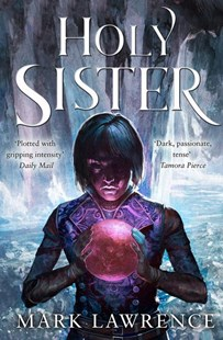 Holy Sister by Mark Lawrence (9780008152406) - PaperBack - Fantasy