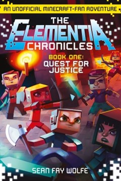 (ebook) Quest for Justice (The Elementia Chronicles, Book 1)