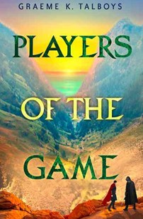 Players of the Game by Graeme Talboys (9780008153809) - PaperBack - Adventure Fiction