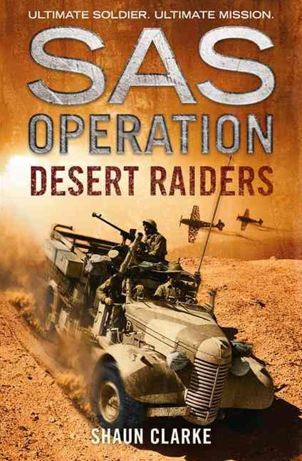 SAS Operation - Desert Raiders