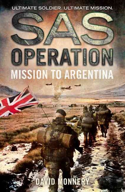 SAS Operation - Mission to Argentina