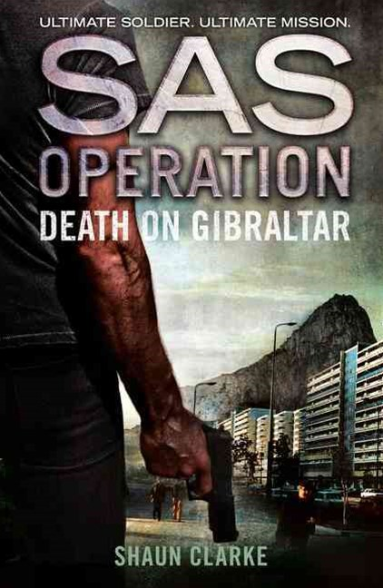 SAS Operation - Death on Gibraltar