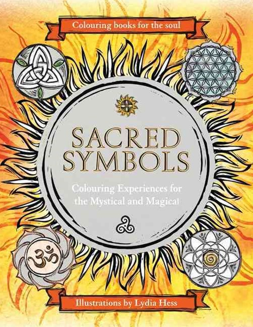 Colouring Books For The Soul: Sacred Symbols