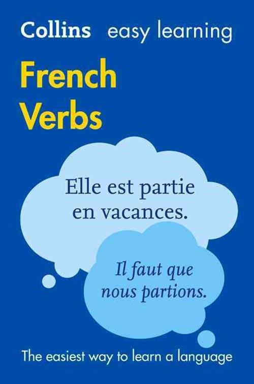 Collins Easy Learning French Verbs [Third Edition]