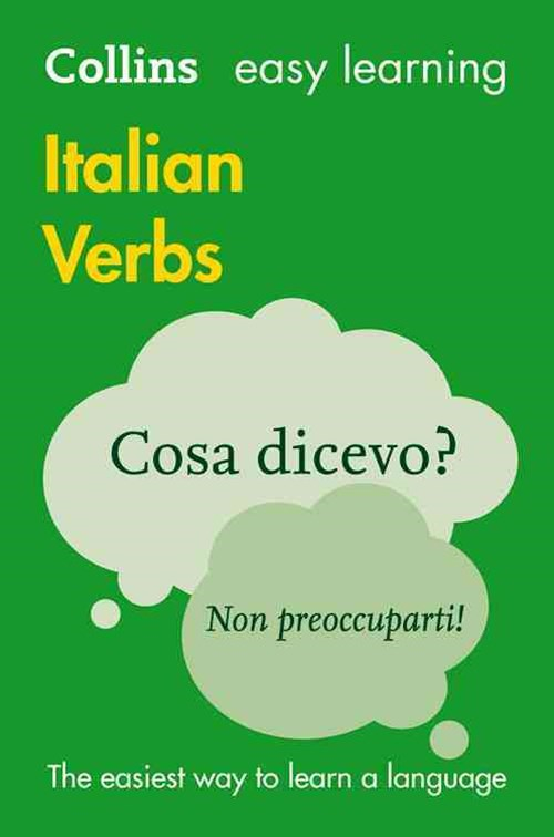 Collins Easy Learning Italian Verbs [Third Edition]