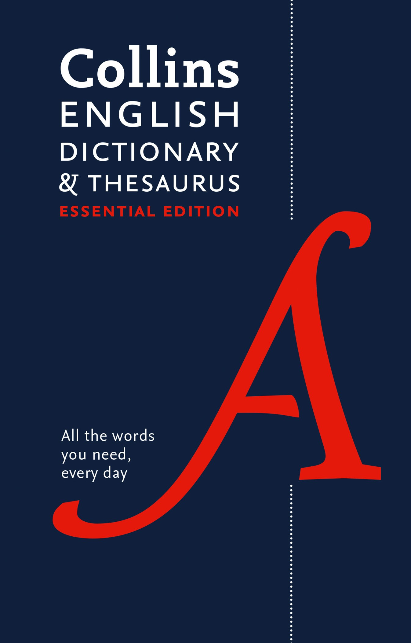 Collins English Dictionary and Thesaurus Essential Edition