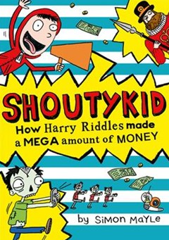 Shoutykid (5) - How Harry Riddles Made a Mega Amount of Money
